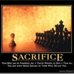 The Ugliness of True Sacrifice….